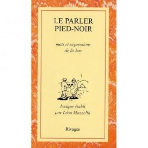 parler pied-noir pataouète langue algérie